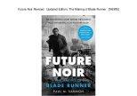 future-noir-revised-updated-edition-the-making-of-blade-runner-news-1-638